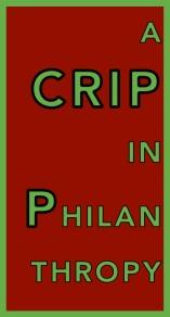 A Crip in Philanthropy